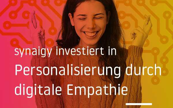 synaigy investiert in Personalisierung